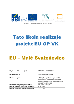 Tato škola realizuje projekt EU OP VK EU – Malé Svatoňovice