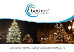 Jedinečná nabídka vánočních stromů - Blachere