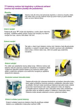 TT tiskárny mohou být doplněny o přídavná zařízení (mohou být