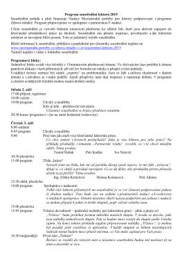 Program soustředění lektorů 2015 Soustředění pořádá a plně