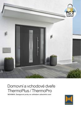 Domovní a vchodové dveře ThermoPlus / ThermoPro