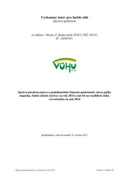 Zpráva představenstva o podnikatelské činnosti společnosti, stavu