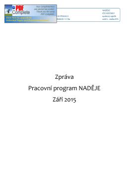 Zpráva Pracovní program NADĚJE Září 2015