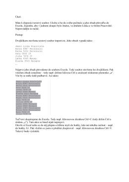 Úkol: Máte k dispozici textový soubor. Uložte si ho do svého
