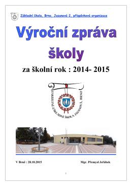 Výroční zpráva o činnosti školy za školní rok 2014 -15