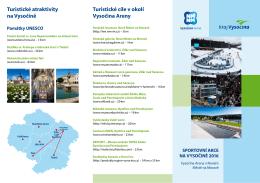 Turistické atraktivity na Vysočině Turistické cíle v okolí Vysočina Areny
