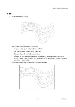 1. Nakreslíme několik křivek Postup podle nápovědy
