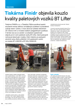 Tiskárna Finidr objevila kouzlo kvality paletových vozíků BT Lifter