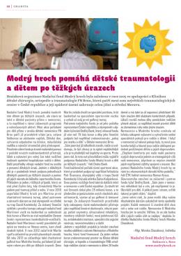 Modrý hroch pomáhá dětské traumatologii a dětem po těžkých