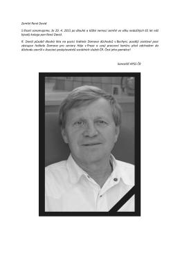 Zemřel René David S lítostí oznamujeme, že 20. 4. 2015 po dlouhé
