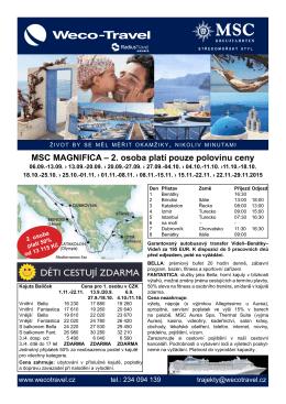 MSC MAGNIFICA – 2. osoba platí pouze polovinu ceny