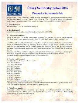 Český Seniorský pohár 2016 Propozice turnajové série