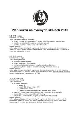 Plán kurzu na cvičných skalách 2015