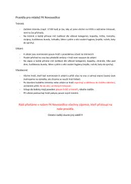 Pravidla pro mládež FK Novosedlice Rádi přivítáme v našem FK