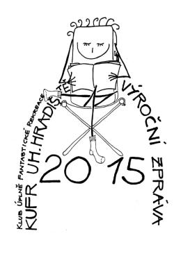2015 VZ KUFR - Klub Úplně Fantastické Rekreace