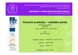 Finanční produkty – ukládání peněz