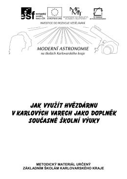 Jak využít hvězdárnu v Karlových Varech jako doplněk výuky ZŠ?