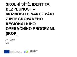 IvT2015 - ŠKOLNÍ SÍTĚ, IDENTITA, BEZPEČNOST