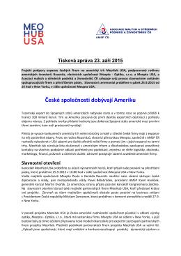 České společnosti dobývají Ameriku
