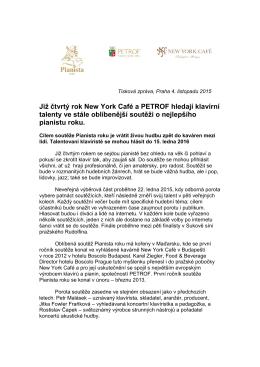 Již čtvrtý rok New York Café a PETROF hledají