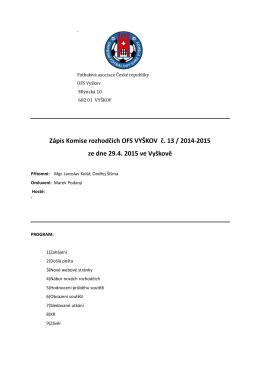 Zápis Komise rozhodčích OFS VYŠKOV č. 13 / 2014