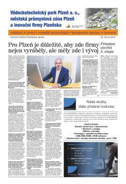 Pro Plzeň je důležité, aby zde firmy nejen vyráběly, ale měly zde i