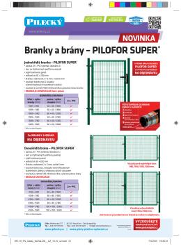 Branky a brány – PILOFOR SUPER®