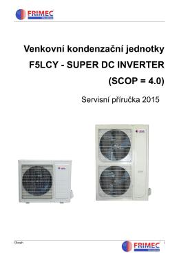 Venkovní kondenzační jednotky F5LCY - SUPER