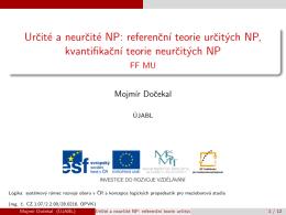 Urcité a neurcité NP: referencní teorie urcitých NP, kvantifikacní