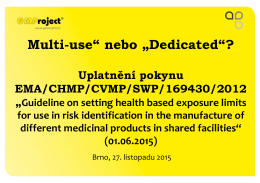 "Multi-use"" nebo ""Dedicated""?"