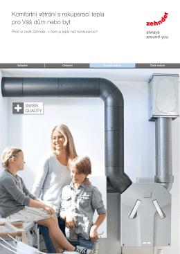 Komfortní větrání s rekuperací tepla pro Váš dům nebo byt