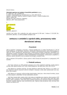 smlouvu o umístění a správě sídla, provozovny nebo doručovací