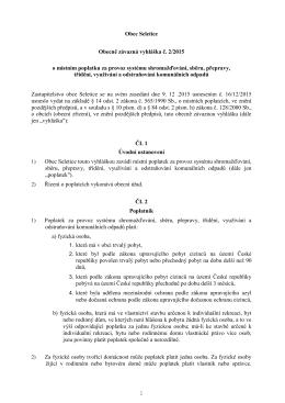1 Obec Seletice Obecně závazná vyhláška č. 2/2015 o místním