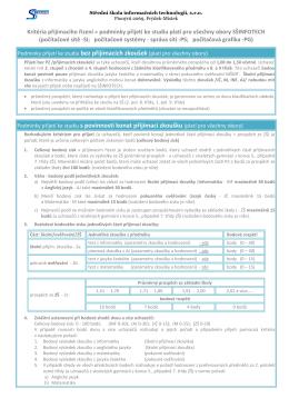 Podmínky přijetí ke studiu s povinností konat přijímací zkoušku (platí