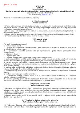 (platí od 1. 1. 2016) 67/2013 Sb. ZÁKON ze dne 19. února 2013
