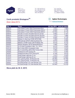 Ceník produktů Stratagene Akce: sleva 30 % Sleva platí do 30. 9. 2015