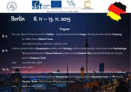 Berlín 8. 11 – 13. 11. 2015