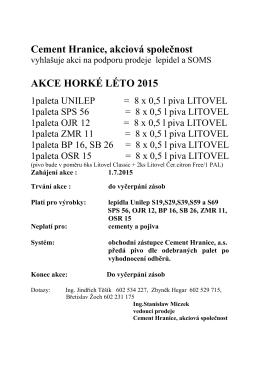 Cement Hranice, akciová společnost AKCE HORKÉ LÉTO 2015