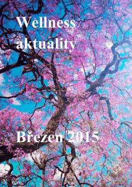 Wellness aktuallity březen 2015