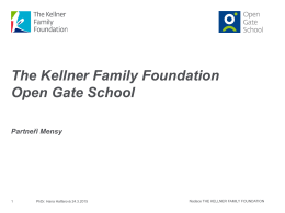 The Kellner Family Foundation Open Gate School