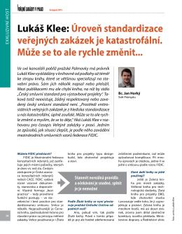 Lukáš Klee: Úroveň standardizace veřejných zakázek je