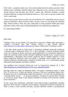 V Brně, 16. 2. 2015 Drazí věřící, v posledním letáku jsem