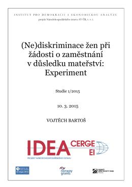(Ne)diskriminace žen při žádosti o zaměstnání v - IDEA - cerge-ei