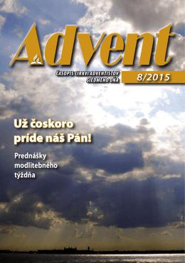 Už čoskoro príde náš Pán! - Církev adventistů sedmého dne