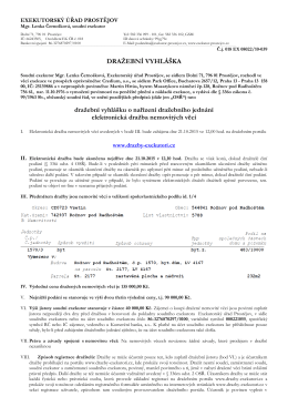 DRAŽEBNÍ VYHLÁŠKA dražební vyhlášku o nařízení dražebního
