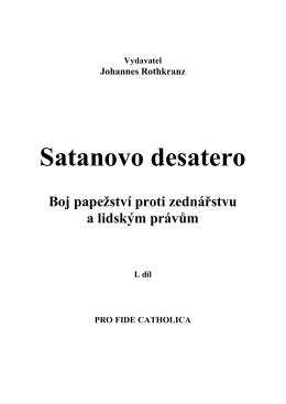 Satanovo desatero - Spiknutí proti lidstvu a církvi