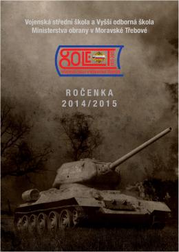 2014/2015 - Vojenská střední škola a Vyšší odborná škola
