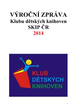 Klub dětských knihoven oslavil v loňském roce patnácté narozeniny