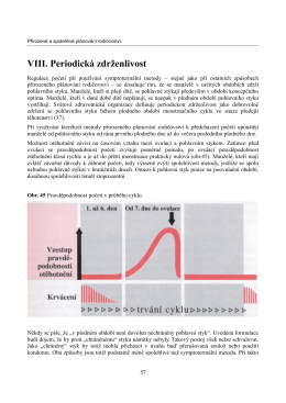 VIII. Periodická zdrženlivost