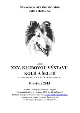 xxv. klubovou výstavu kolií a šeltií